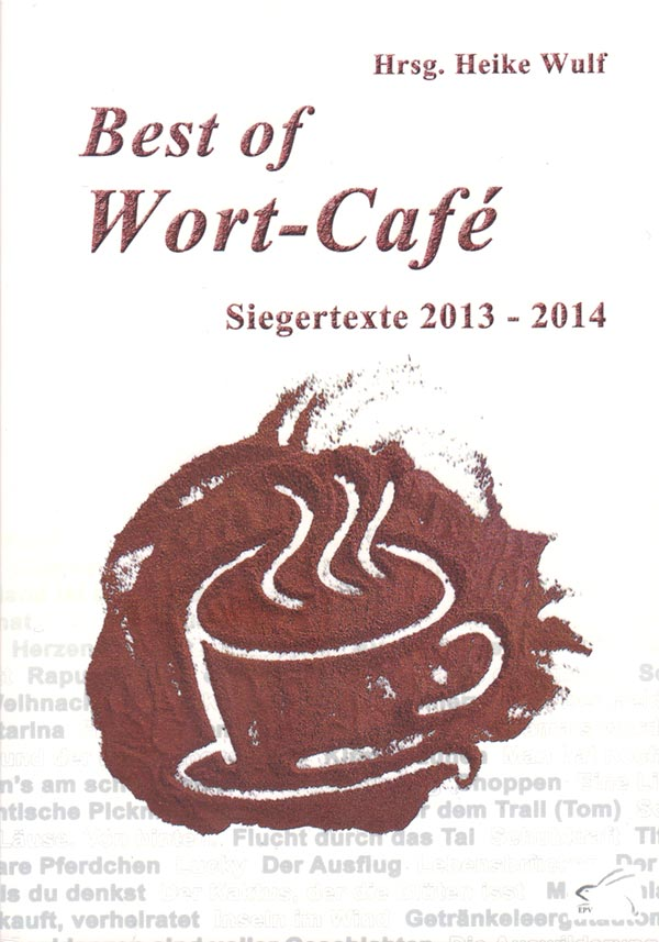 Buchtitel: Best of Wort-Café – Anthologien – Marlies Strübbe-Tewes